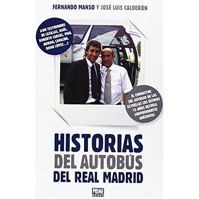 Historias Del Autobús Del Real Madrid