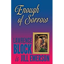 Enough of Sorrow: Volume 3 (The Jill Emerson Novels)