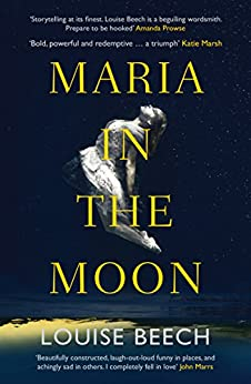 Maria in the Moon by [Beech, Louise]