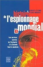 Histoire de l'espionnage mondial, tome 1 - Nouvelle édition de Claude Moniquet