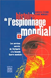 Histoire de l'espionnage mondial, tome 1 : nouvelle édition
