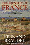 The Identity of France, Vol 2: People and Production
