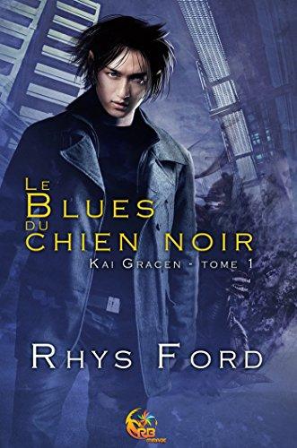 Le Blues du chien noir par Rhys Ford