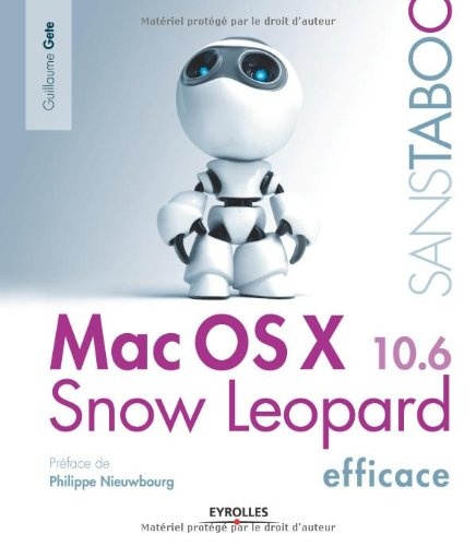 Mac OS X Snow Leopard Efficace par Guillaume Gete