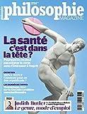 Philosophie Magazine N 90 Juin 2015 la Sante C Est Dans la Tete...