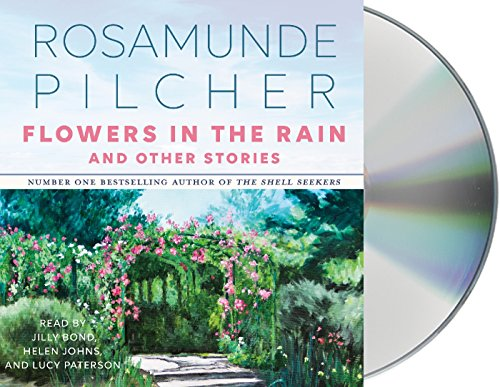 Flowers in the Rain & Other Stories: & Other Stories por Rosamunde Pilcher