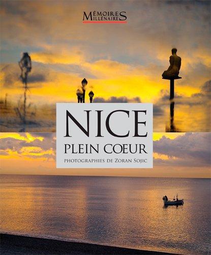 Nice, plein coeur par Sojic Zoran