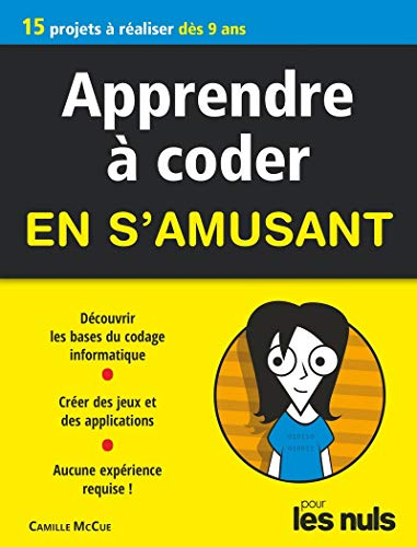 Apprendre à coder en s'amusant pour les Nuls, mégapoche par Camille MCCUE