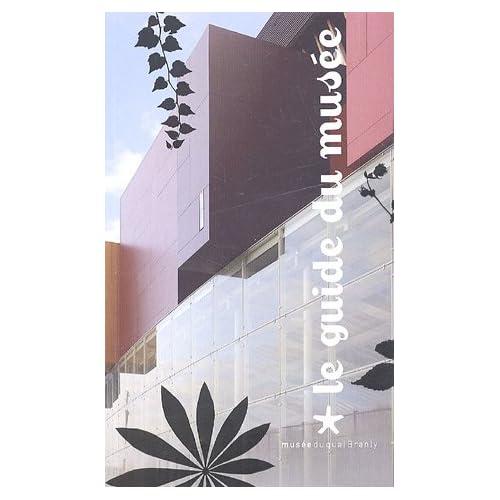 Le guide du musée du quai Branly