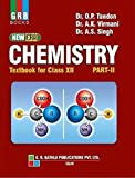 New Era Chemistry Textbook for Class XII Part II: Chemistry Class XII Part