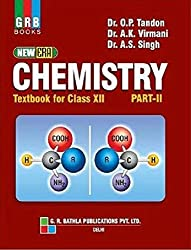 New Era Chemistry Textbook for Class XII Part II: Chemistry Class XII Part - II