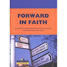Forward in Faith: An Experiment in Building Bridges Between Ethnic Communities and Mental Health Services in East London