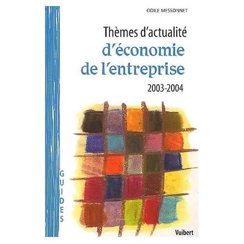 Thèmes d'actualité d'économie de l'entreprise 2003-2004