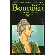 Vie de Bouddha - Deluxe (la) Vol.4