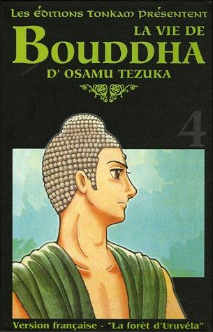 La Vie de Bouddha Edition deluxe Tome 4