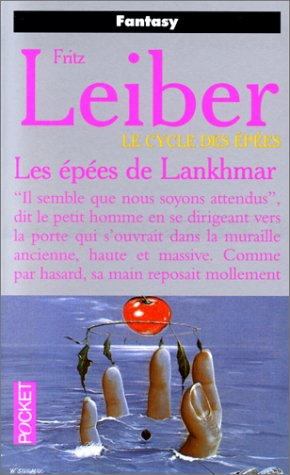 LE CYCLE DES EPEES : LES EPEES DE LANKHMAR