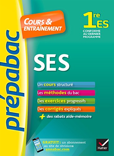 SES 1re ES - Prpabac Cours & entranement: cours, mthodes et exercices progressifs (premire ES)