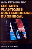 Les arts plastiques contemporains du Sénégal