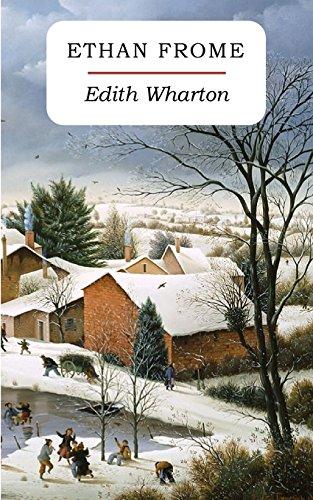 Ethan Frome por Edith Wharton