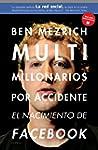 Multimillonarios por accidente: El na...