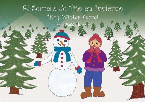 El Secreto de Tito en Invierno. por Elisabeth Muñoz Sánchez
