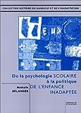 De la psychologie scolaire scolaire à la politique de l'enfance inadaptée