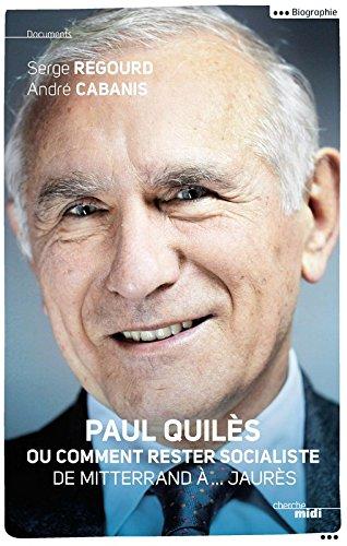 Paul Quils ou comment rester socialiste