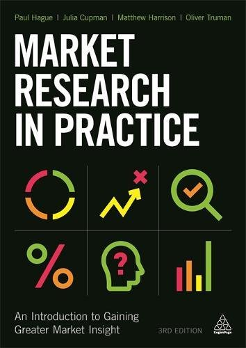 market-research-in-practice-an-introduction-to-gaining-greater-market-insight
