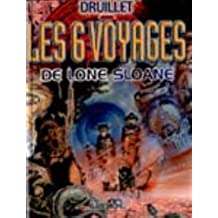 Lone Sloane, tome 1 : Les Six Voyages de Lone Sloane