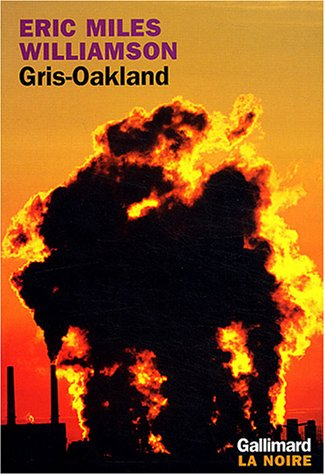 Gris-Oakland por Eric Miles Williamson