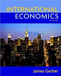 International Economics (5th Edition) (text only) 5 edition by J.Gerber