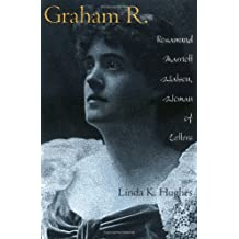 Graham R.: Rosamund Marriott Watson, Woman of Letters
