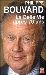 La Belle Vie après 70 ans