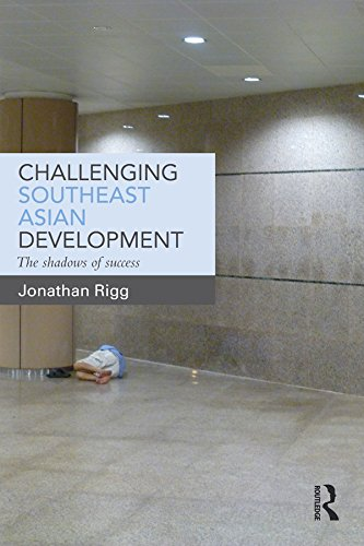 Challenging Southeast Asian Development: The shadows of success (English Edition)