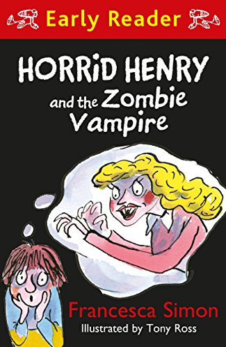 Zombie Vampire (Horrid Henry Early Reader Book 40) (English Edition) (Les Simpsons Halloween 1)