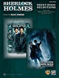 Sherlock Holmes: Sheet Music Selections from the Warner Bros. Pictures Soundtracks