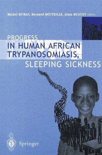 Progress in Human African Trypanosomiasis, Sleeping Sickness