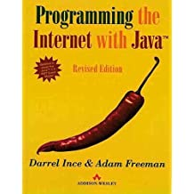 Programming Internet with Java: Revised Edition by Darrel Ince (1999-07-13)