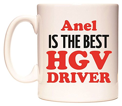 Anel IS THE BEST HGV DRIVER Becher von WeDoMugs