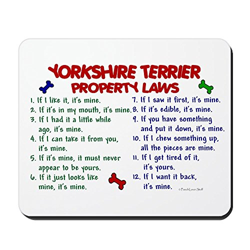 CafePress-Yorkshire Terrier Property Laws 2-rutschfeste Gummi Mauspad, Gaming Maus Pad (Humorvoll Kühlschrank-magnete)