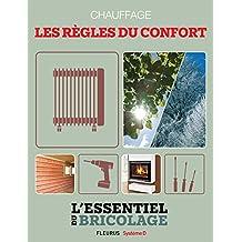 Chauffage : les règles du confort (L'essentiel du bricolage)