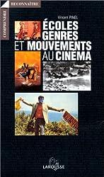 Ecoles, genres et mouvements au cinéma