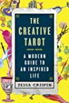 The Creative Tarot: A Modern Guide to...