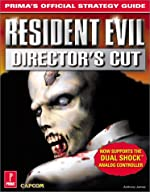 Resident Evil Director's Cut - Prima's Official Strategy Guide de James Anthony