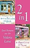 Die Valerie-Lane-Reihe Band 1 und 2: Der kleine Teeladen zum Glück / Die Chocolaterie der Träume (2in1-Bundle): Zwei Liebesromane in einem Band