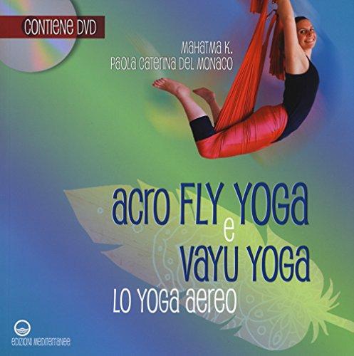 Photo Gallery acroflyyoga e vayu yoga. lo yoga aereo. con dvd video