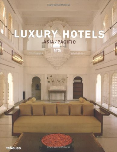 Luxury Hotels: Asia/Pacific (Luxury) por Martin Kunz