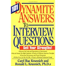 101 Dynamite Answers to Interview Questions: Sell Your Strength!