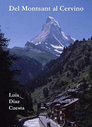 Del Montsant al Cervino: Archivos de montaña 1ª parte (1980-1994)