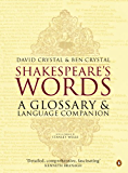 Shakespeare's Words: A Glossary and Language Companion